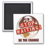 Stop Waiting   Magnet