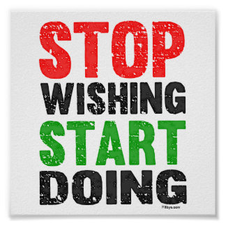 Stop Wishing Start Doing Retro Style Poster