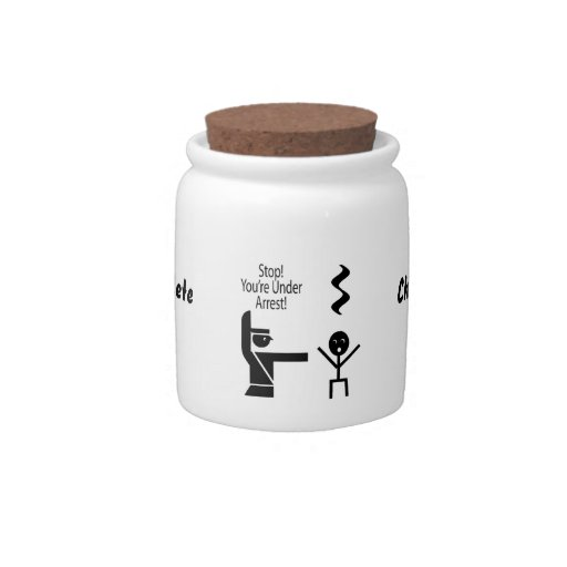 stop youre under arrest music humour candy jar