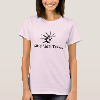 #StopAidToTurkey T-Shirt
