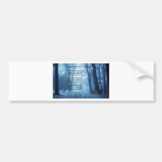 Stopping By The Woods by: Robert Frost Bumper Sticker