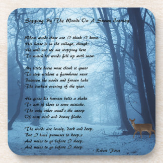 Stopping By The Woods by: Robert Frost Drink Coasters