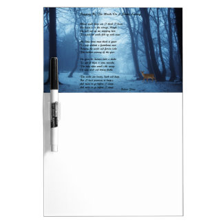 Stopping By The Woods by: Robert Frost Dry Erase Board