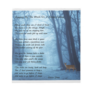 Stopping By The Woods by: Robert Frost Notepads