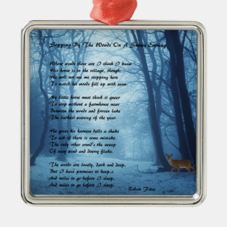 Stopping By The Woods by: Robert Frost Silver-Colored Square Decoration