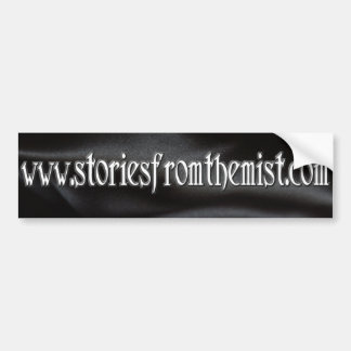 Stories from the Mist Bumper Sticker