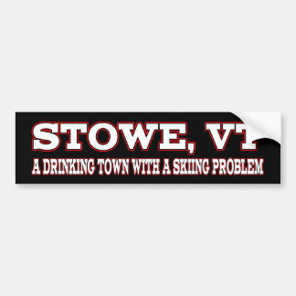 Stowe Skiing Problem Bumper Sticker