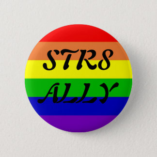 STR8 ALLY 6 CM ROUND BADGE