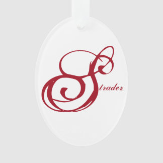 """Strader"" Ornament with Live Laugh Love on back"
