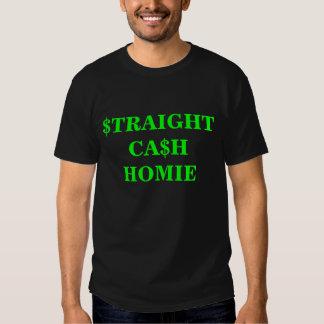 STRAIGHT CASH TEE SHIRT
