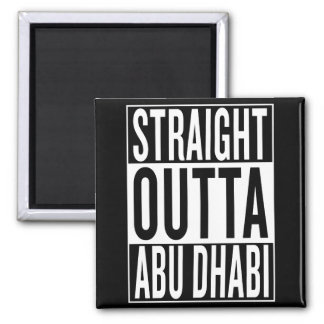 straight outta Abu Dhabi Magnet