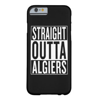 straight outta Algiers Barely There iPhone 6 Case