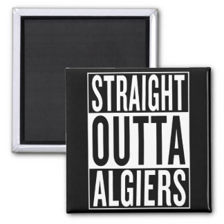 straight outta Algiers Magnet