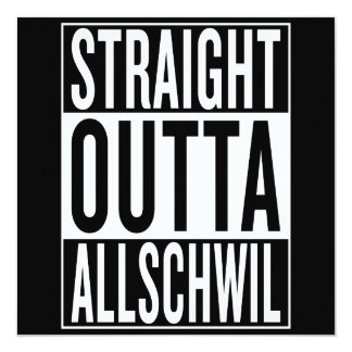 straight outta Allschwil Card