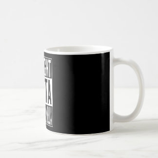 straight outta Andorra la Vella Coffee Mug