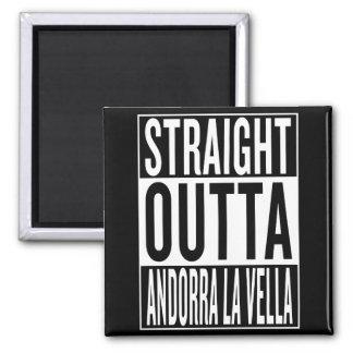 straight outta Andorra la Vella Square Magnet