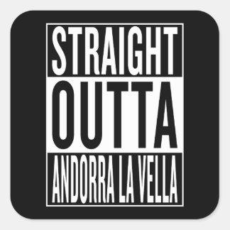 straight outta Andorra la Vella Square Sticker