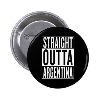 straight outta Argentina 6 Cm Round Badge