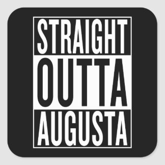 straight outta Augusta Square Sticker