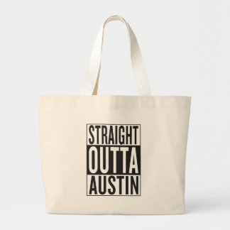 straight outta Austin Large Tote Bag