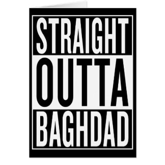 straight outta Baghdad Card
