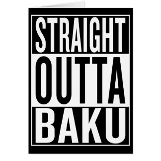 straight outta Baku Card