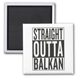 straight outta Balkan Square Magnet