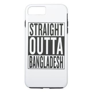 straight outta Bangladesh iPhone 7 Plus Case