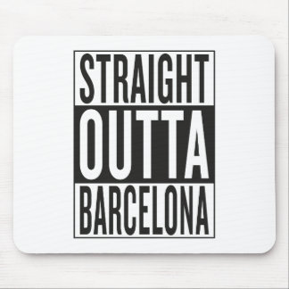 straight outta Barcelona Mouse Pad