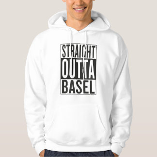 straight outta Basel Hoodie