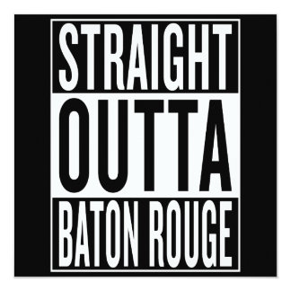straight outta Baton Rouge Card