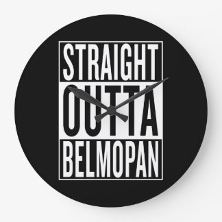 straight outta Belmopan Large Clock