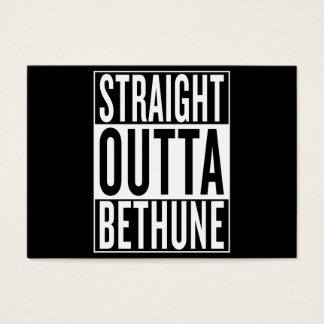 straight outta Bethune Business Card