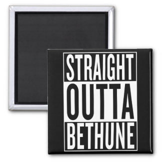 straight outta Bethune Magnet
