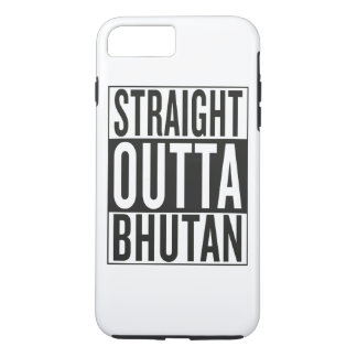 straight outta Bhutan iPhone 7 Plus Case