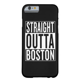 straight outta Boston Barely There iPhone 6 Case