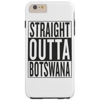straight outta Botswana Tough iPhone 6 Plus Case