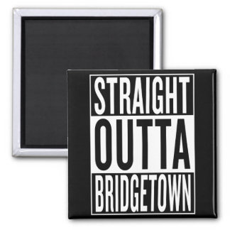 straight outta Bridgetown Magnet