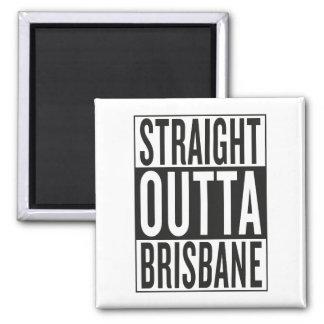straight outta Brisbane Magnet