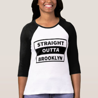 Straight outta Brooklyn T Shirt
