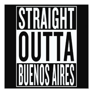 straight outta Buenos Aires Card