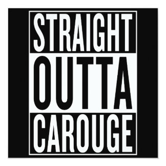 straight outta Carouge Card