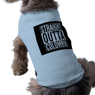 straight outta Colombia Shirt