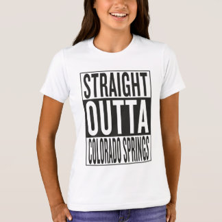 straight outta Colorado Springs T-Shirt