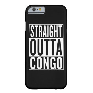 straight outta Congo Barely There iPhone 6 Case