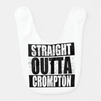 Straight Outta Crompton (Oldham) Bib