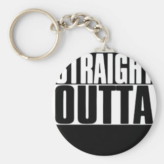 STRAIGHT OUTTA CUSTOM YOUR TEXT HERE TEE KEY RING