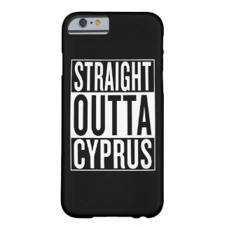 straight outta Cyprus Barely There iPhone 6 Case