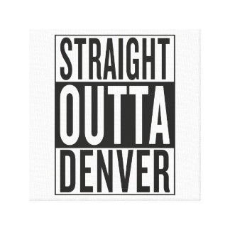 straight outta Denver Canvas Print