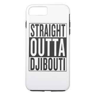 straight outta Djibouti iPhone 7 Plus Case